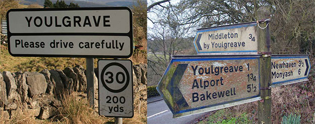 Confusing road signs with spelling of village name differring between locally favoured Youlgrave spelt y o u l g r a v e and Ordnance Survey Youlgreave version spelt y o u l g r e a v e